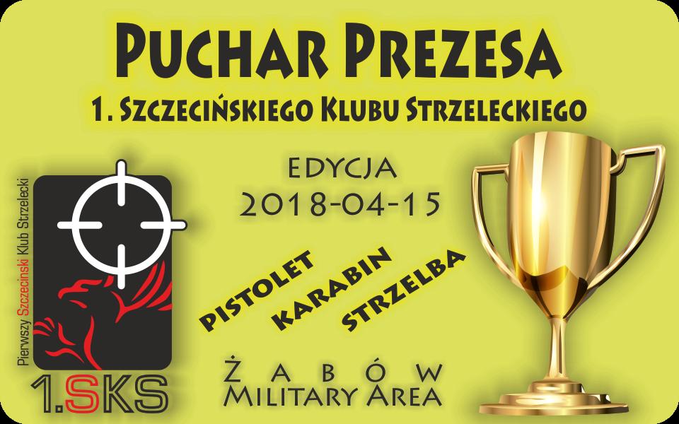 2018.04.15 – Zawody o  Puchar Prezesa 1.SKS