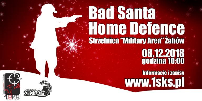 Read more about the article 2018-12-08 – Bad Santa & Home Defence